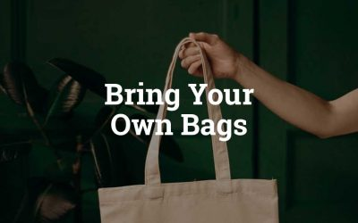 Bring Your Own Bags